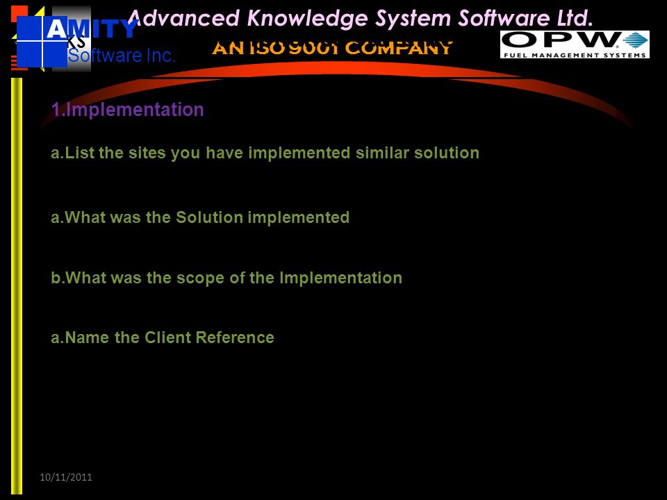 Compliance Statement AMITY Software Inc. Implementation Yes. Provided