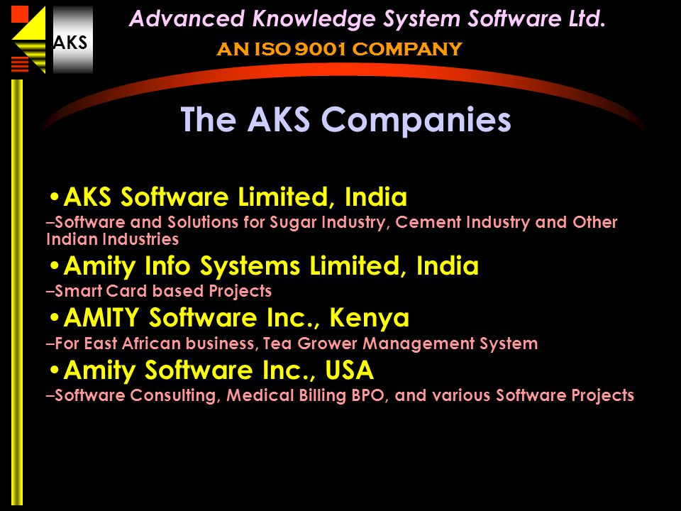 The AKS Companies AKS Software Limited, India