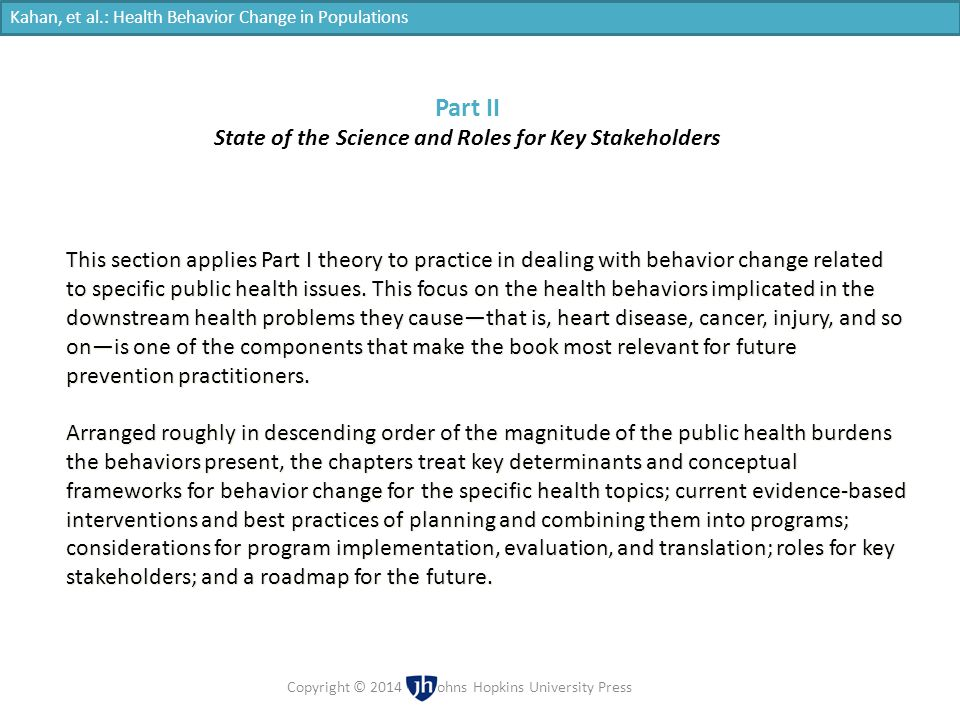 State of the Science and Roles for Key Stakeholders