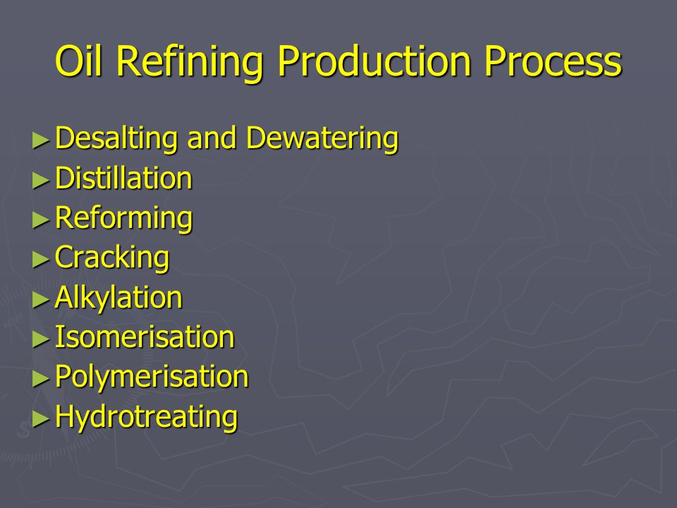 Oil Refining Production Process