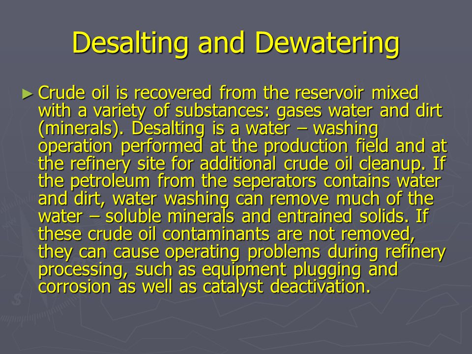 Desalting and Dewatering