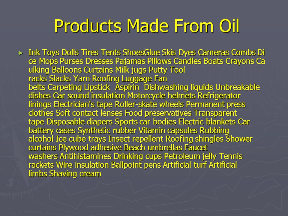Products Made From Oil