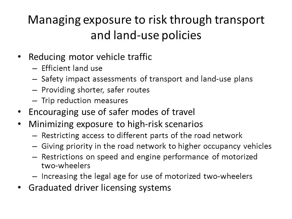 Managing exposure to risk through transport and land-use policies
