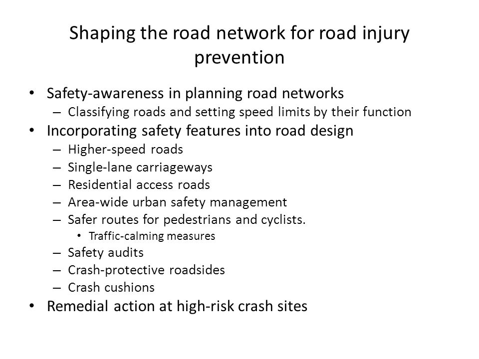 Shaping the road network for road injury prevention