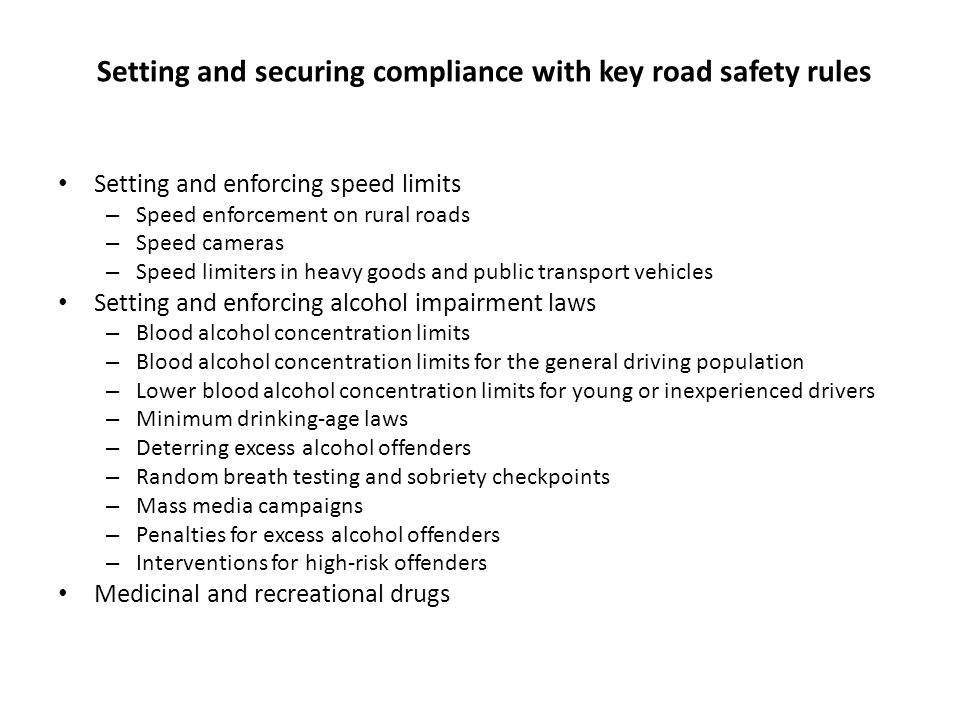 Setting and securing compliance with key road safety rules