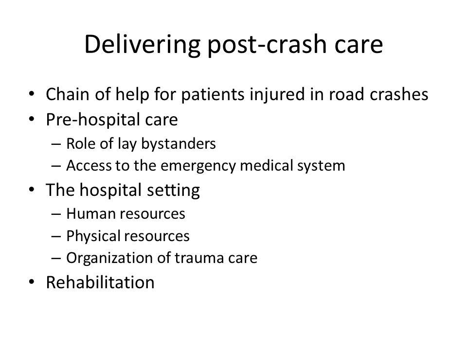 Delivering post-crash care