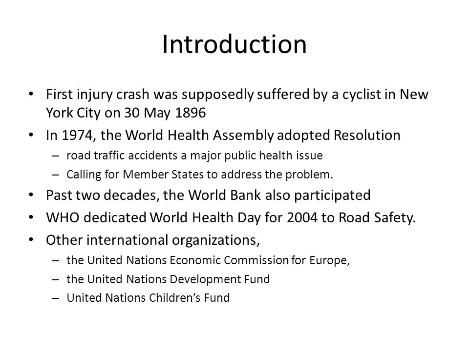 Introduction First injury crash was supposedly suffered by a cyclist in New York City on 30 May 1896.