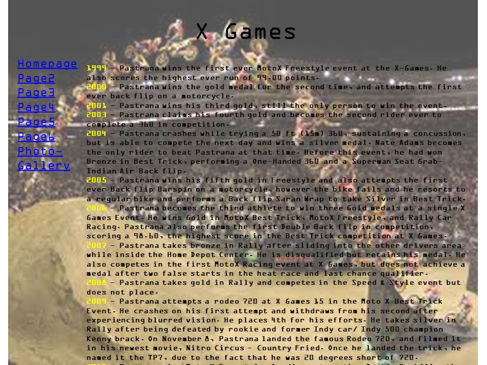 X Games Homepage Page2 Page3 Page4 Page5 Page6 Photo- Gallery
