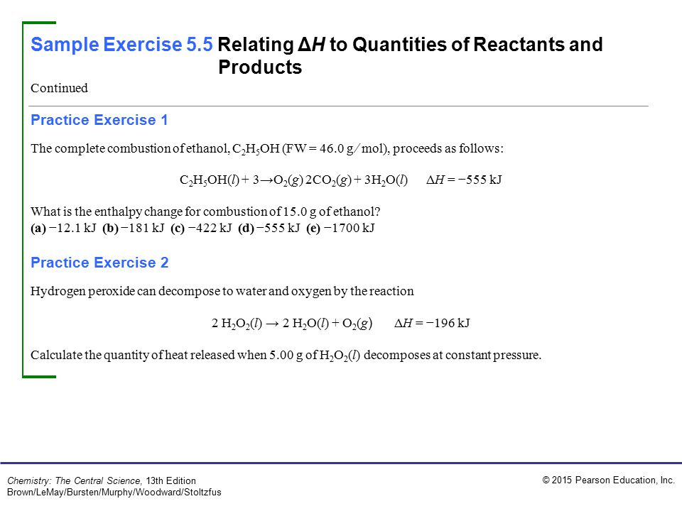 Sample Exercise 5.5 Relating ΔH to Quantities of Reactants and Products