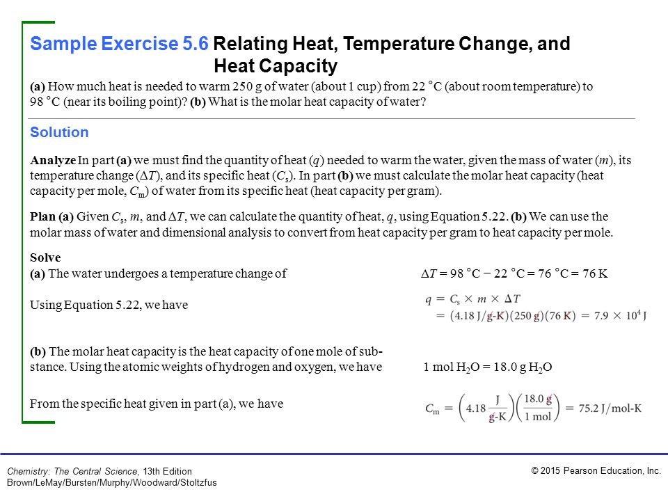 Sample Exercise 5.6 Relating Heat, Temperature Change, and Heat Capacity