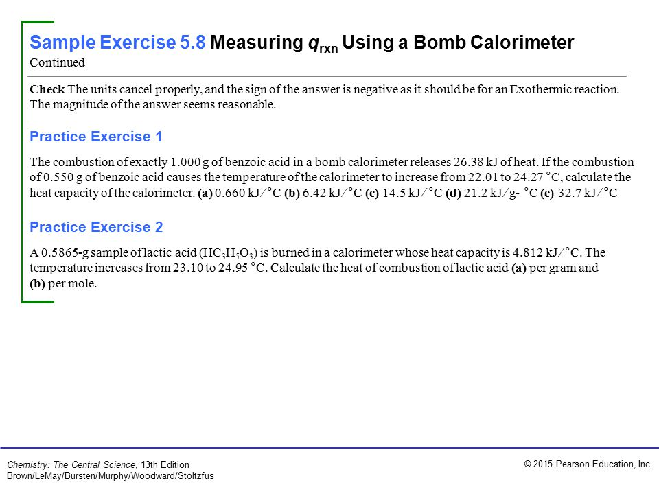 Sample Exercise 5.8 Measuring qrxn Using a Bomb Calorimeter