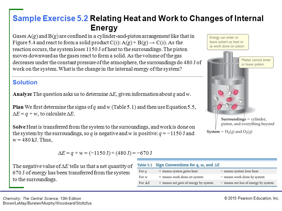 Sample Exercise 5.2 Relating Heat and Work to Changes of Internal Energy