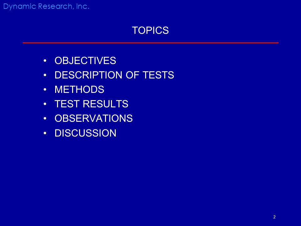 TOPICS OBJECTIVES DESCRIPTION OF TESTS METHODS TEST RESULTS