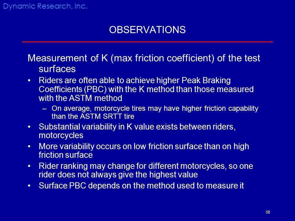 Measurement of K (max friction coefficient) of the test surfaces