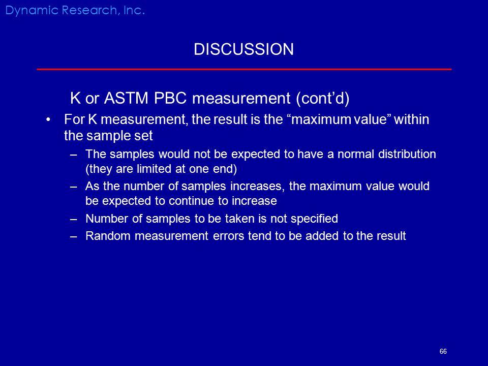 K or ASTM PBC measurement (cont'd)