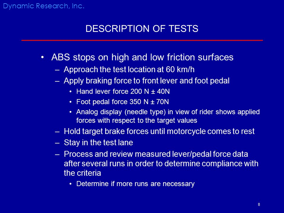 ABS stops on high and low friction surfaces
