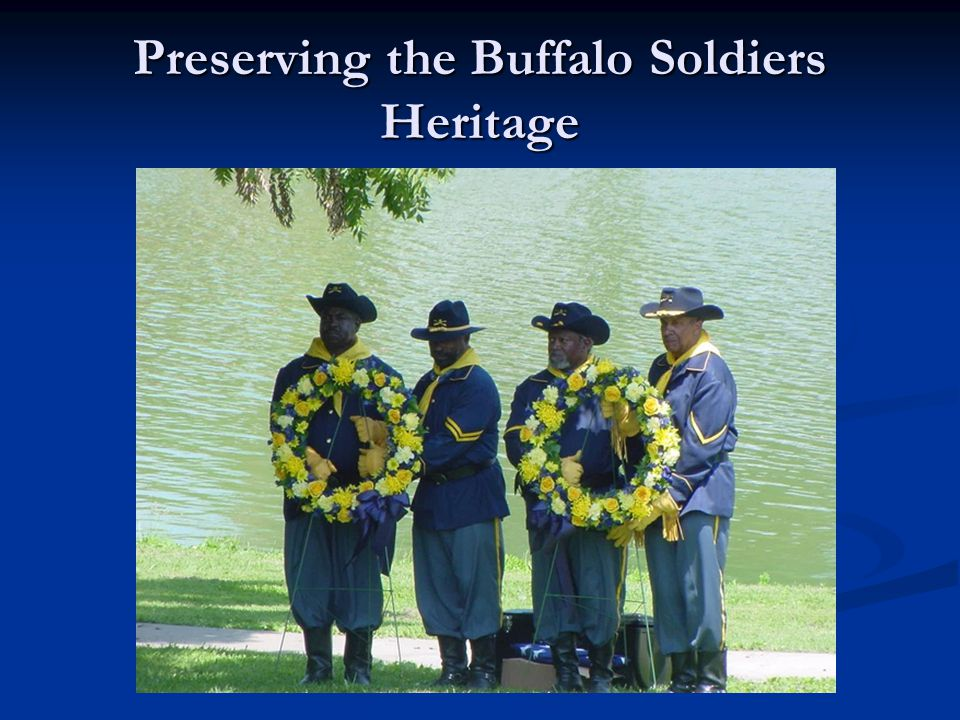 Preserving the Buffalo Soldiers Heritage