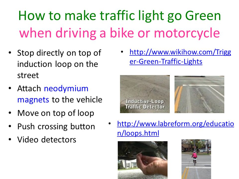 How to make traffic light go Green when driving a bike or motorcycle