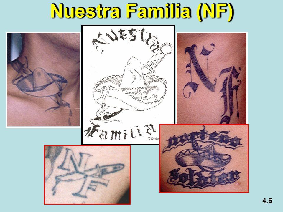 Nuestra Familia (NF) 4.6