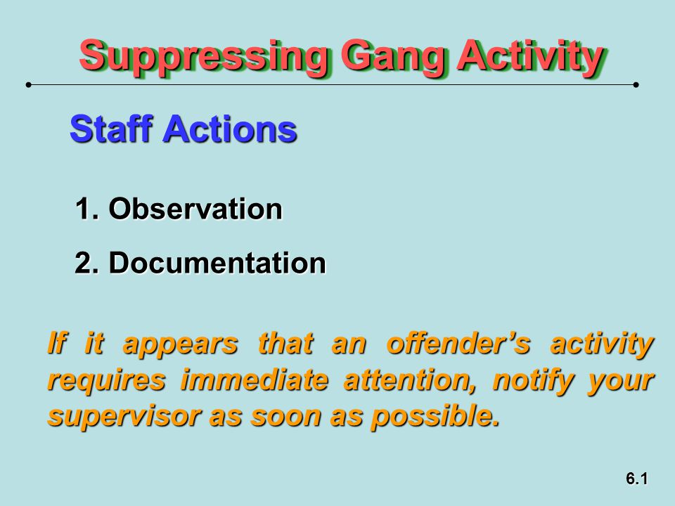 Suppressing Gang Activity