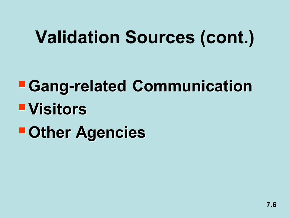 Validation Sources (cont.)