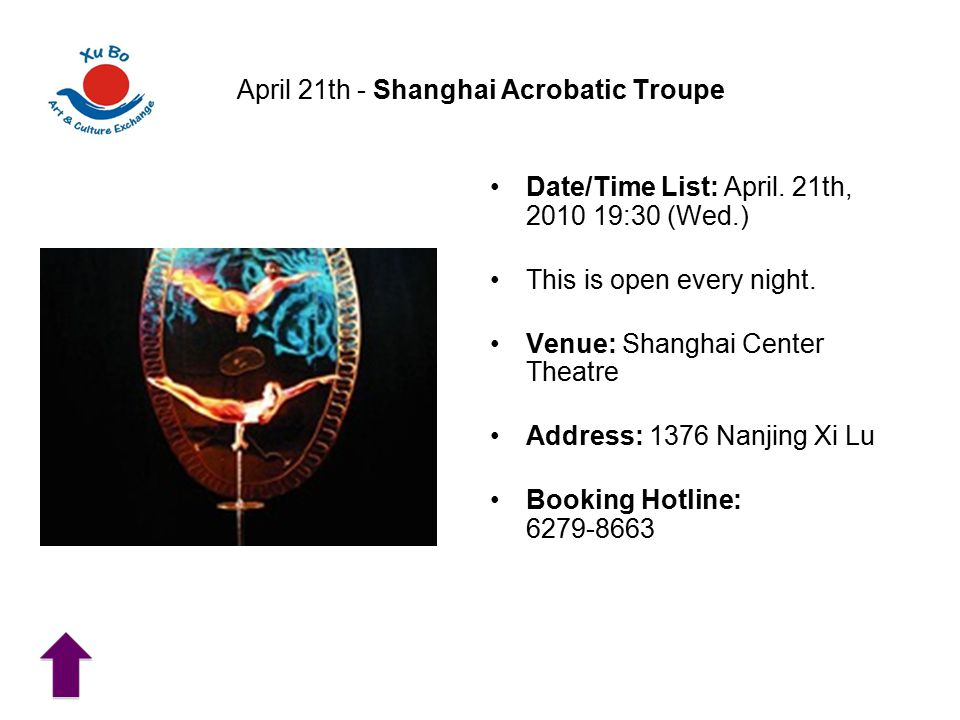 April 21th - Shanghai Acrobatic Troupe