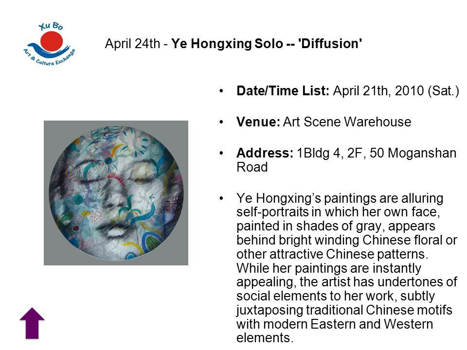 April 24th - Ye Hongxing Solo -- Diffusion