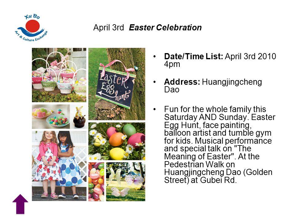 April 3rd Easter Celebration