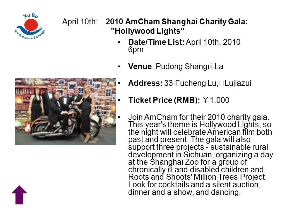 April 10th: 2010 AmCham Shanghai Charity Gala: Hollywood Lights