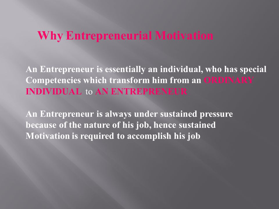Why Entrepreneurial Motivation