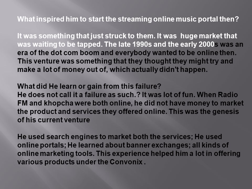 What inspired him to start the streaming online music portal then