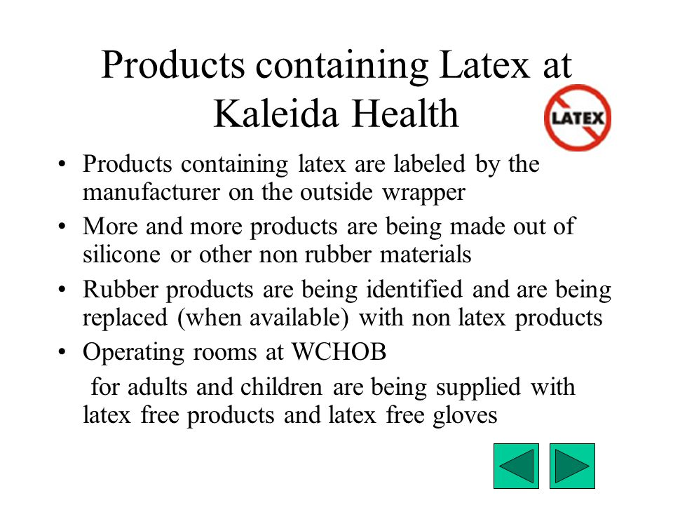 Products containing Latex at Kaleida Health