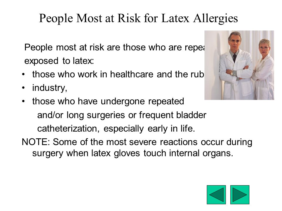 People Most at Risk for Latex Allergies
