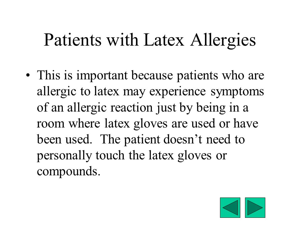 Patients with Latex Allergies