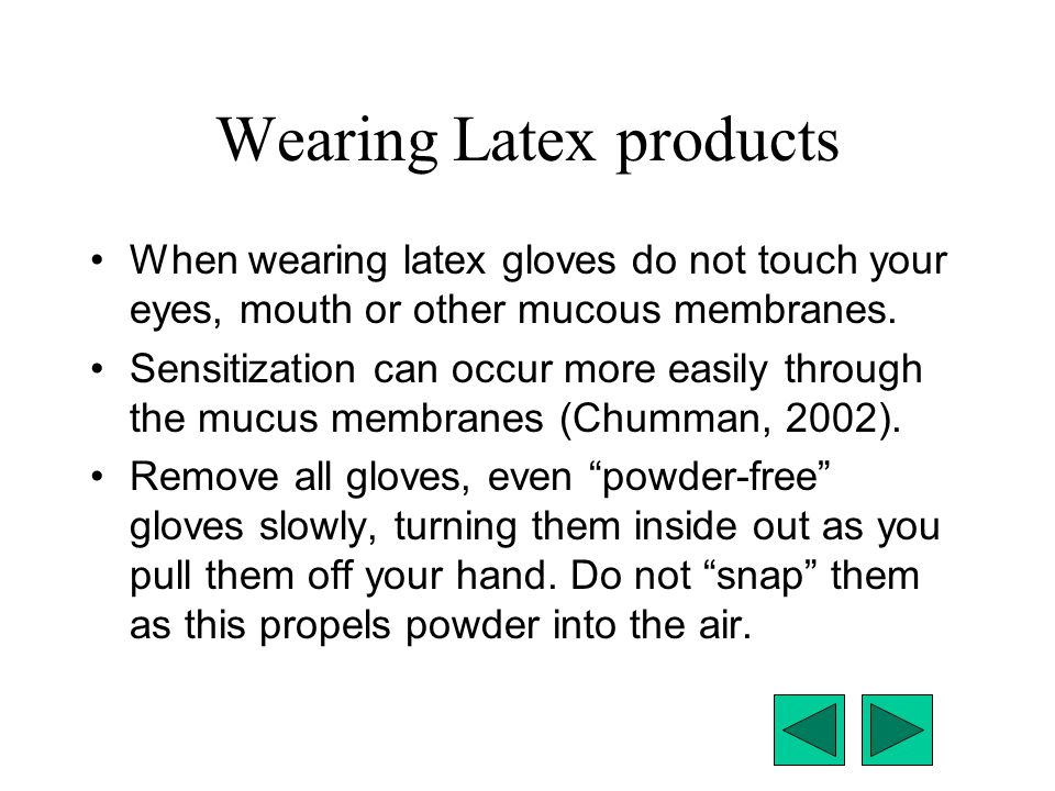 Wearing Latex products