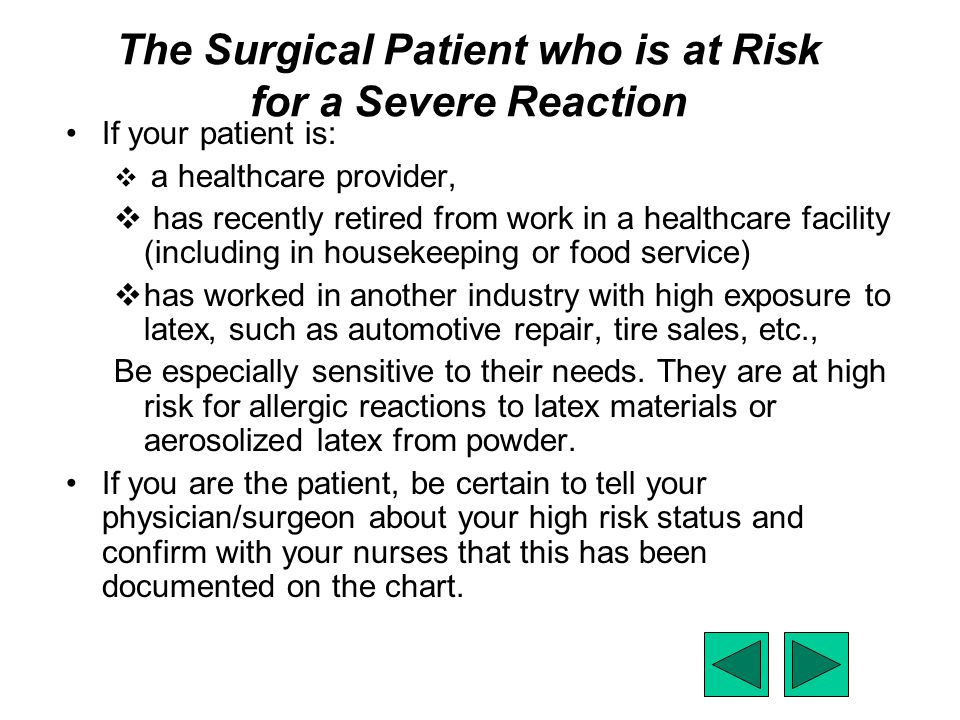 The Surgical Patient who is at Risk for a Severe Reaction
