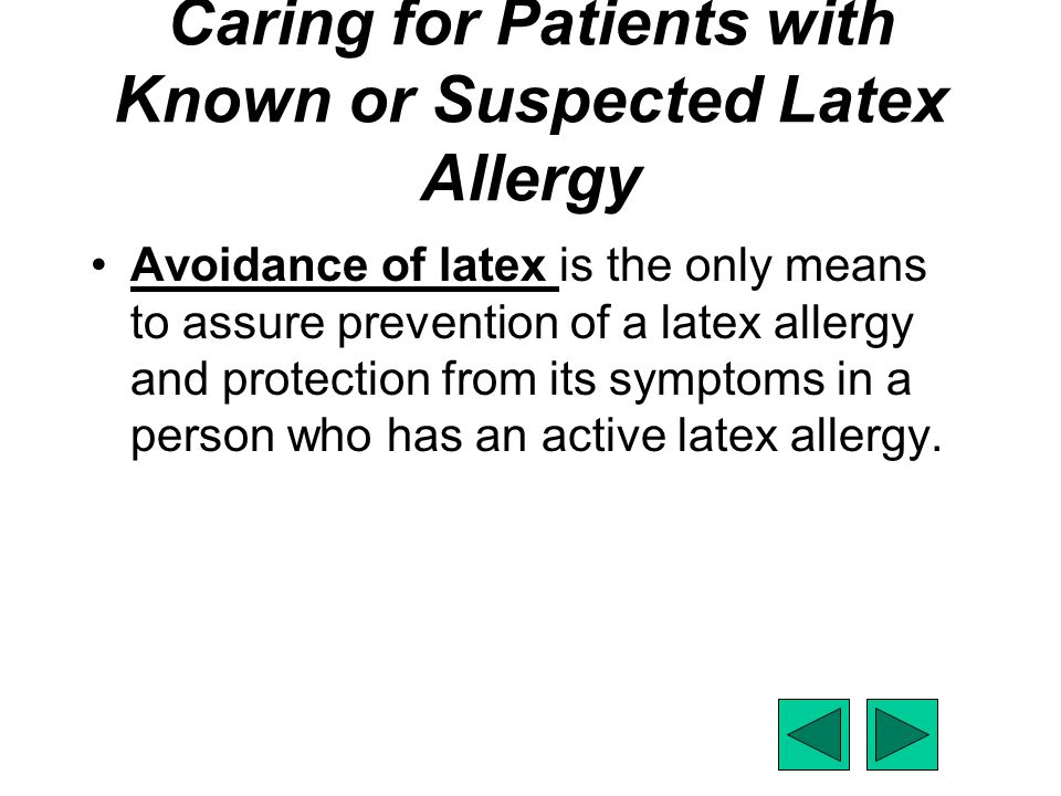 Caring for Patients with Known or Suspected Latex Allergy