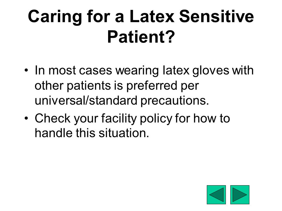 Caring for a Latex Sensitive Patient