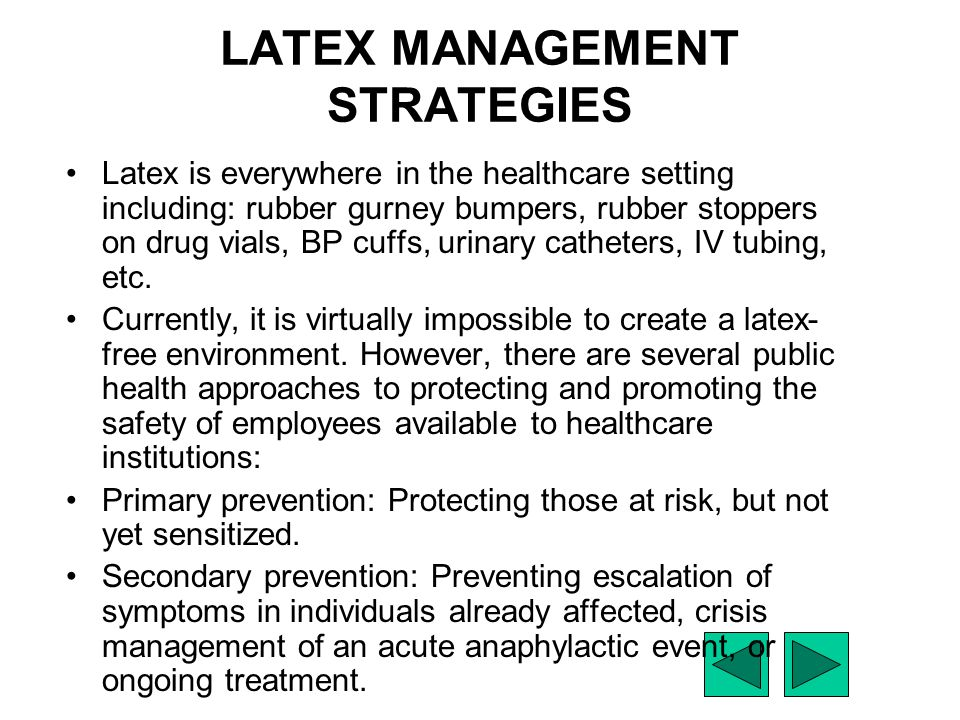 a research on latex allergy in the workplace Management of occupational exposure to latex: a nurse with latex allergy, health problems, workplace change in patients with latex allergy or patients with.