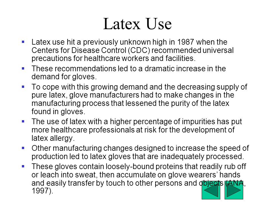 Latex Use