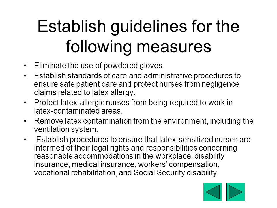 Establish guidelines for the following measures