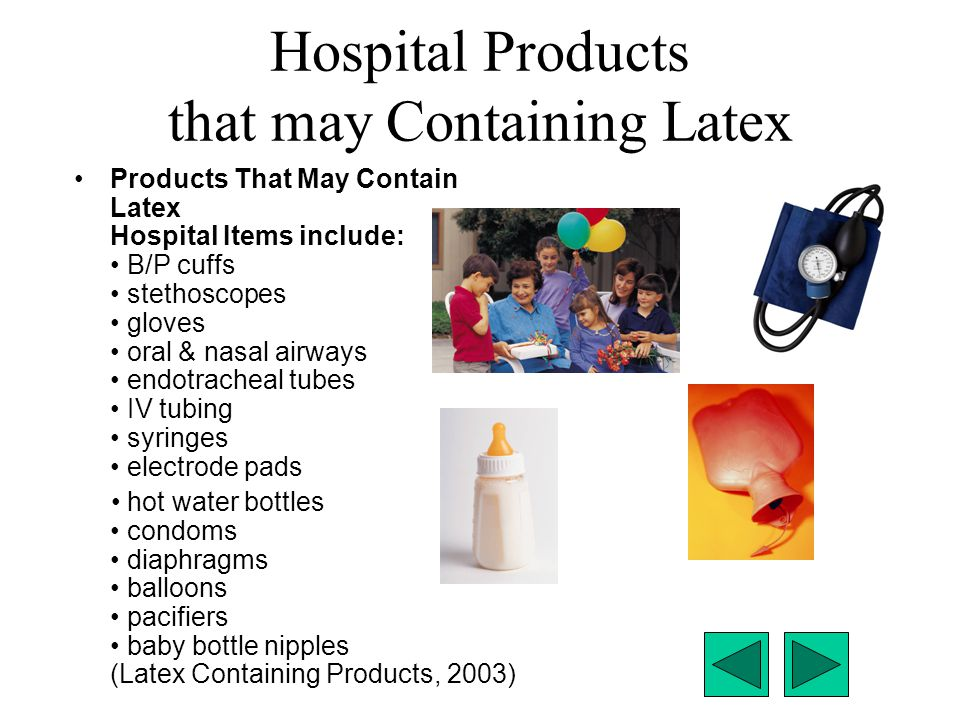 Hospital Products that may Containing Latex