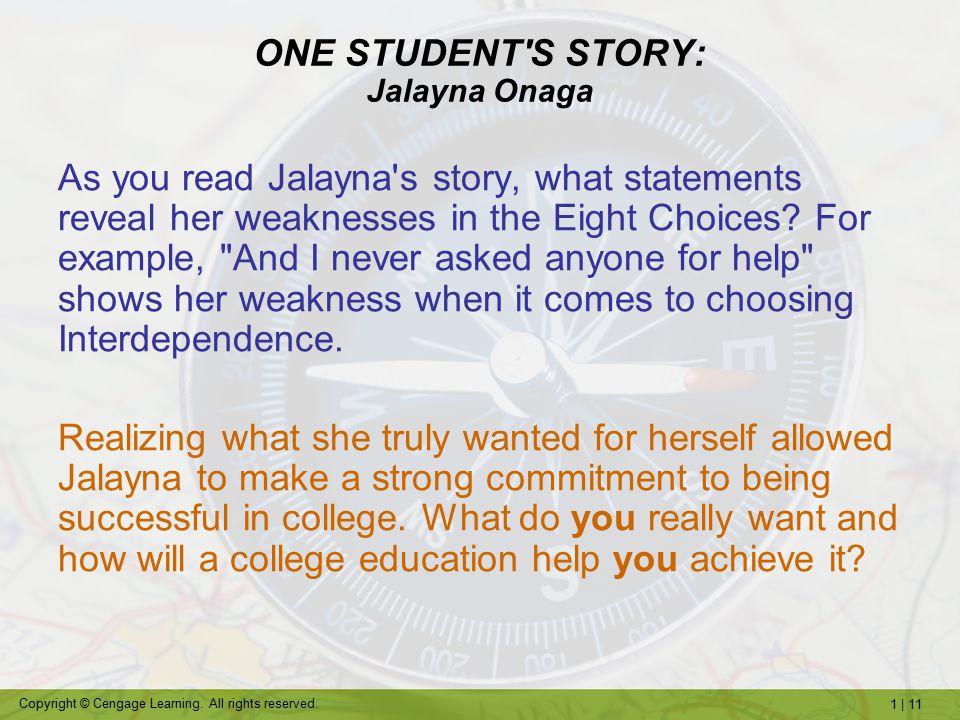 ONE STUDENT S STORY: Jalayna Onaga