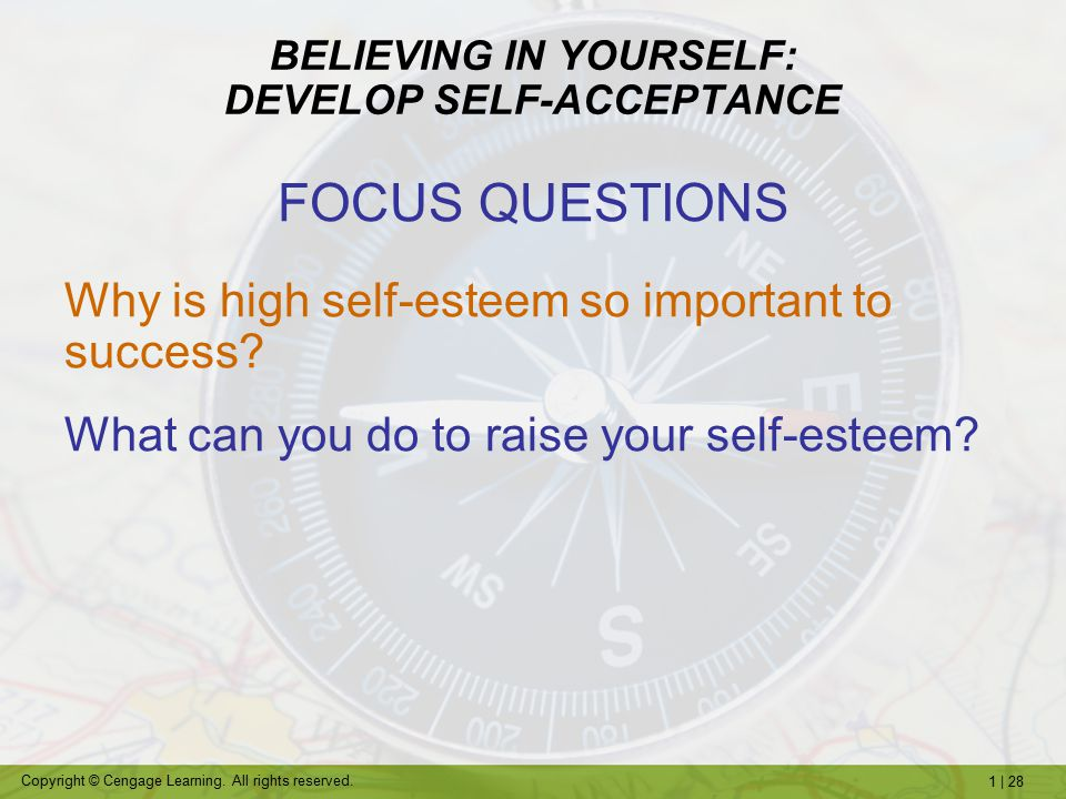 BELIEVING IN YOURSELF: DEVELOP SELF-ACCEPTANCE