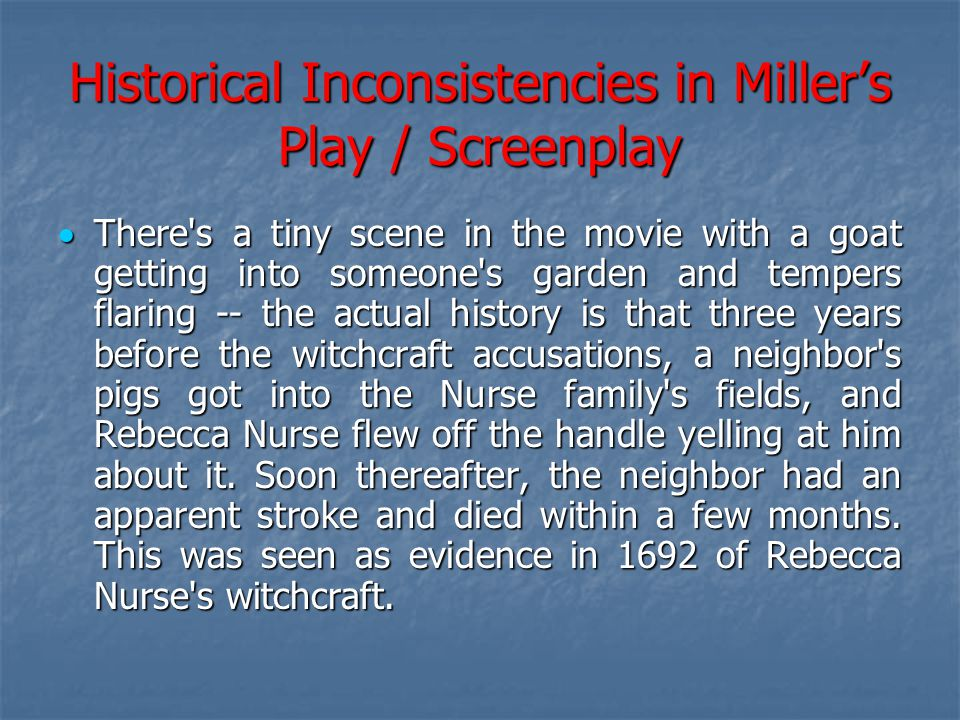 Historical Inconsistencies in Miller's Play / Screenplay