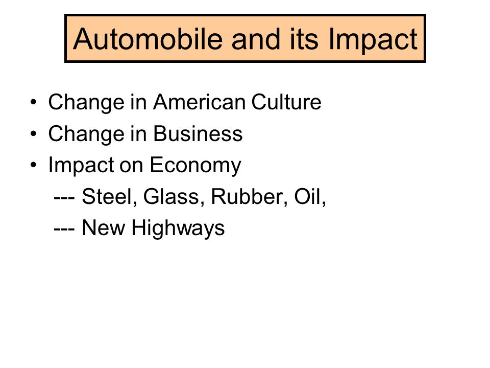 Automobile and its Impact