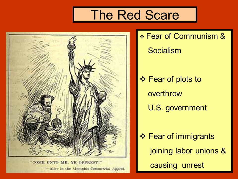The Red Scare Socialism Fear of plots to overthrow U.S. government
