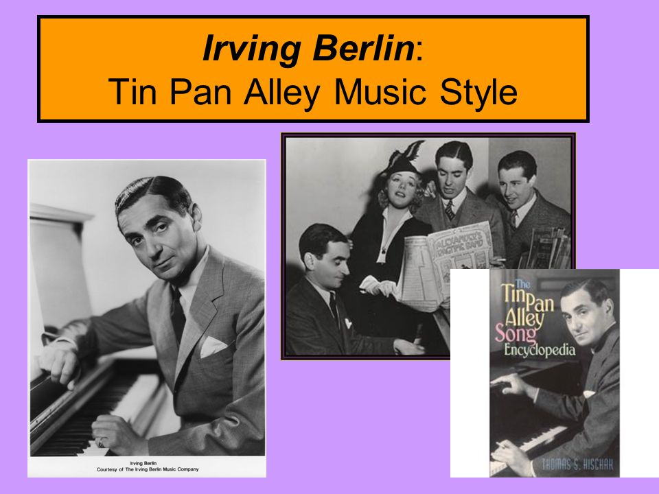 Irving Berlin: Tin Pan Alley Music Style