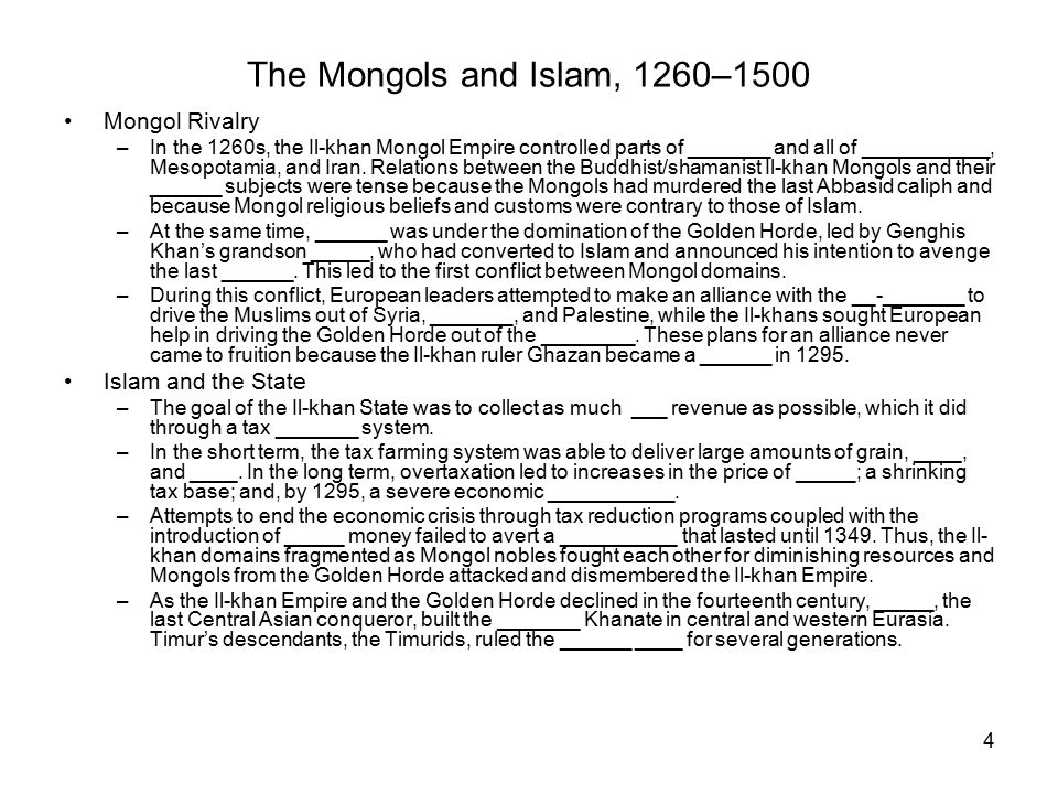 The Mongols and Islam, 1260–1500 Mongol Rivalry Islam and the State