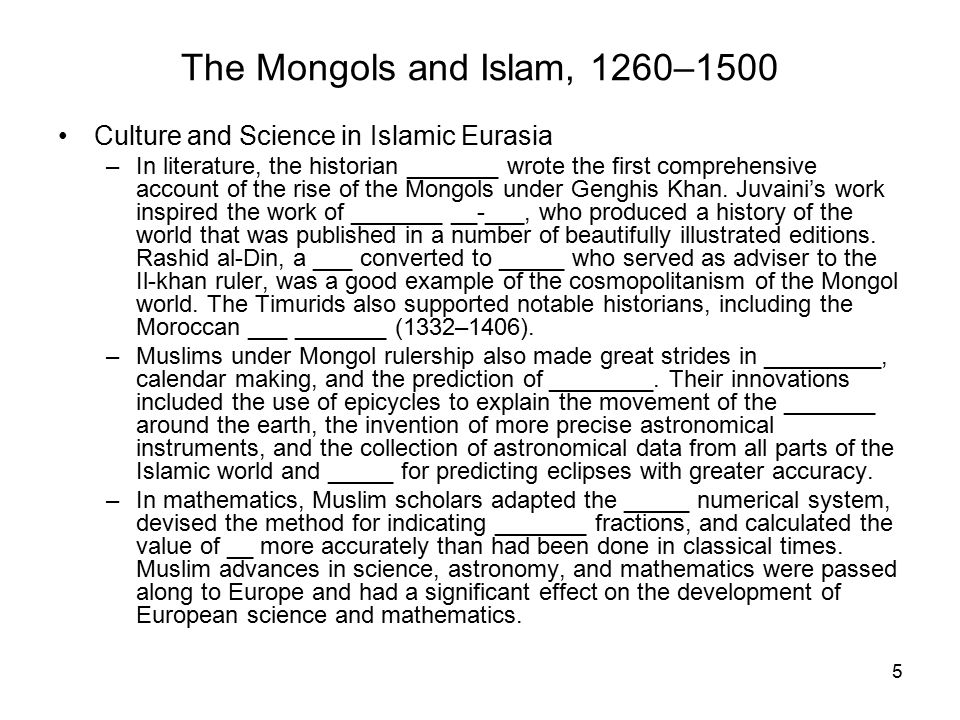 The Mongols and Islam, 1260–1500 Culture and Science in Islamic Eurasia.
